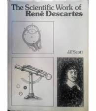 The scientific Work of René Descartes