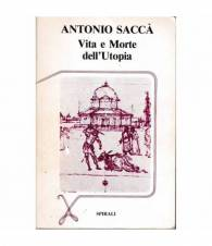 Vita e Morte dell'Utopia
